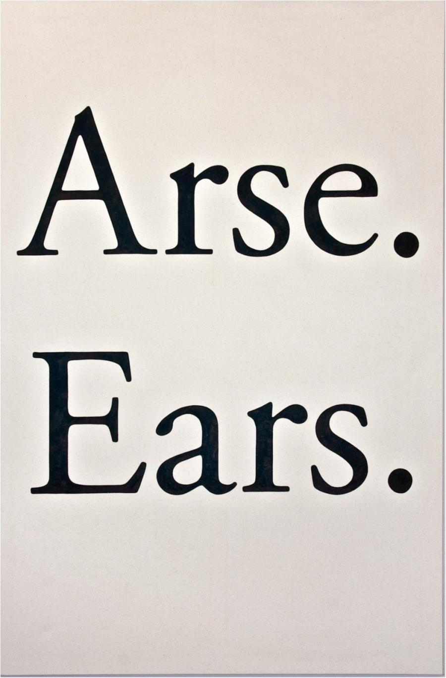 Arse Ears. (2011)